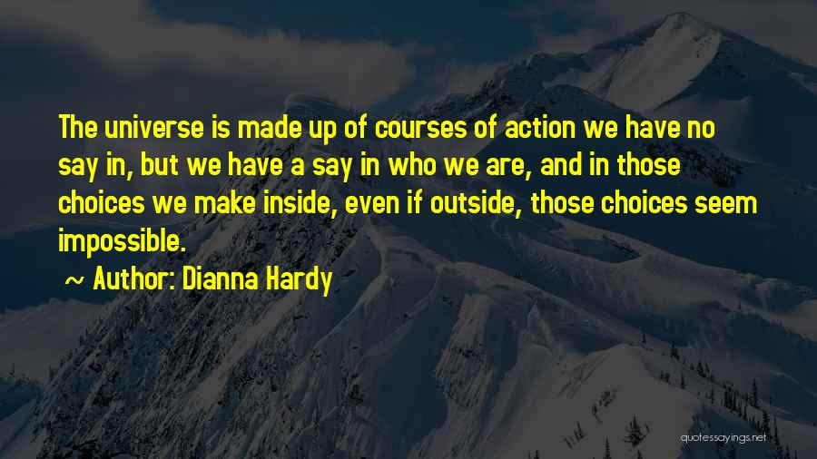 Dianna Hardy Quotes 1696029