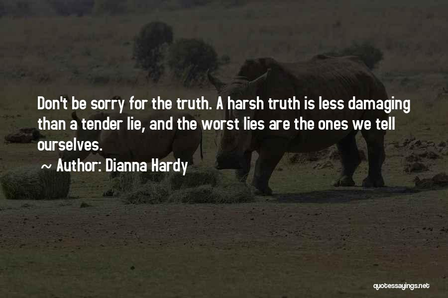 Dianna Hardy Quotes 172722
