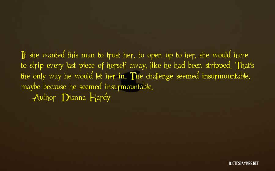 Dianna Hardy Quotes 1952545