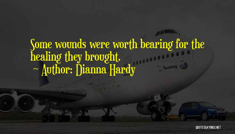 Dianna Hardy Quotes 2235247