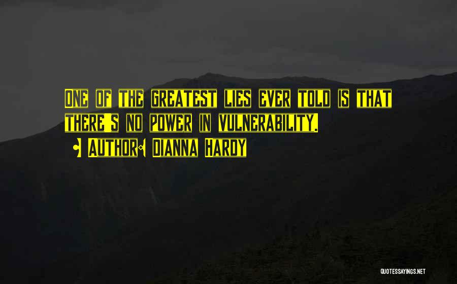 Dianna Hardy Quotes 352483