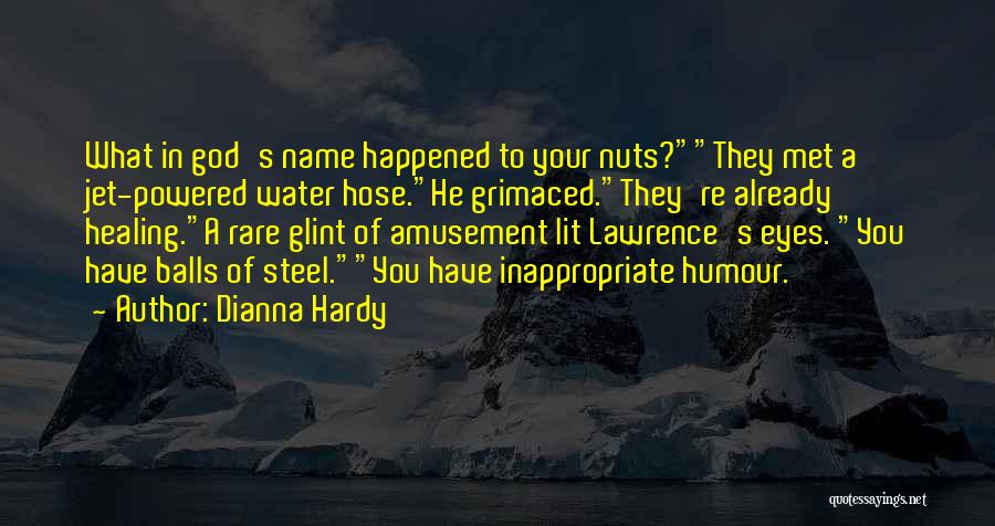 Dianna Hardy Quotes 471121