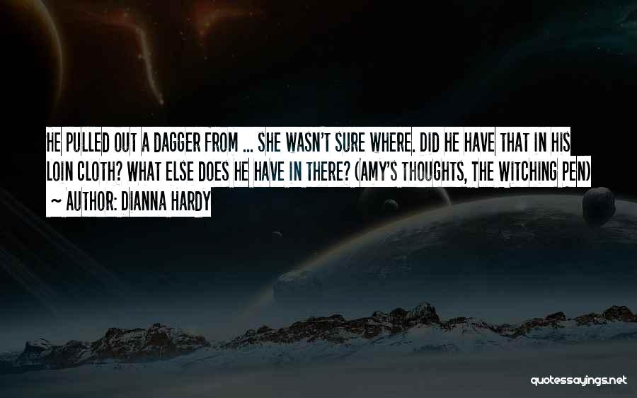 Dianna Hardy Quotes 564804