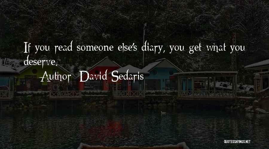 Diaries And Journals Quotes By David Sedaris