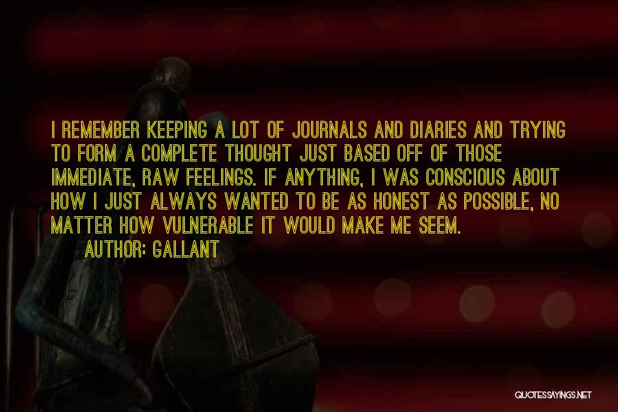 Diaries And Journals Quotes By Gallant
