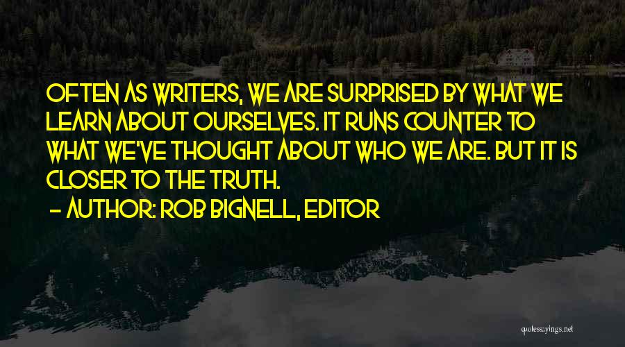 Diaries And Journals Quotes By Rob Bignell, Editor