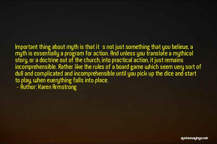 Dice Rules Quotes By Karen Armstrong