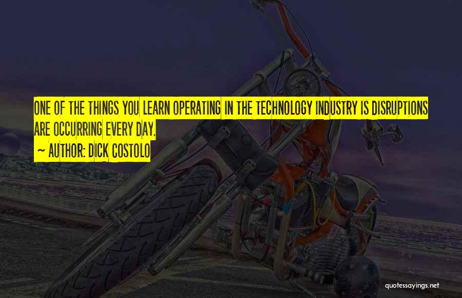 Dick Costolo Quotes 1542549