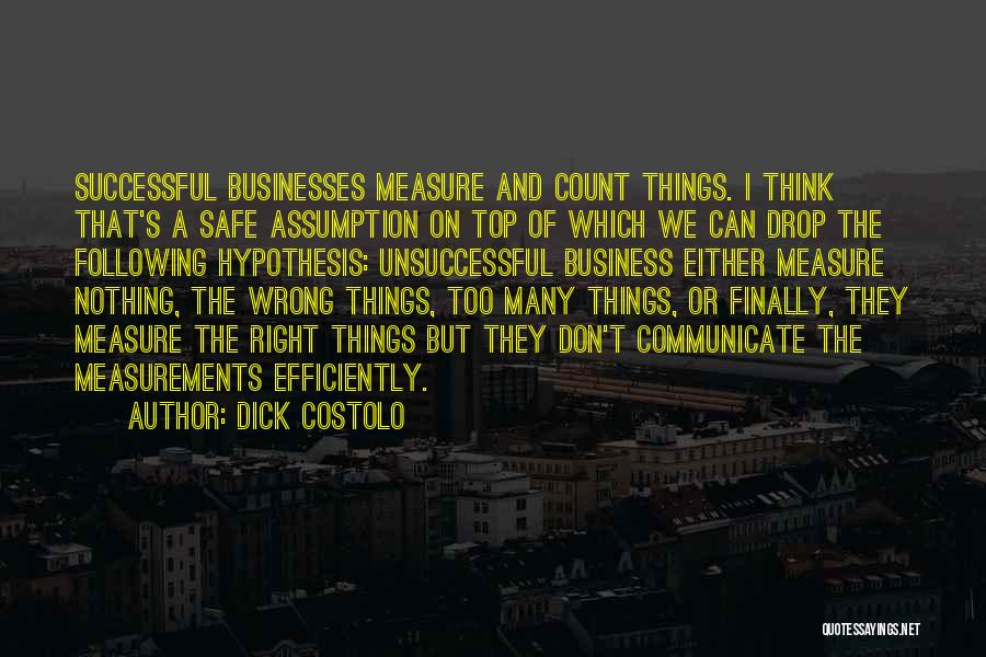 Dick Costolo Quotes 2064763