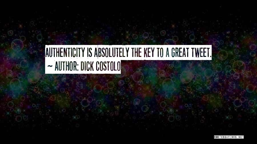 Dick Costolo Quotes 2105014