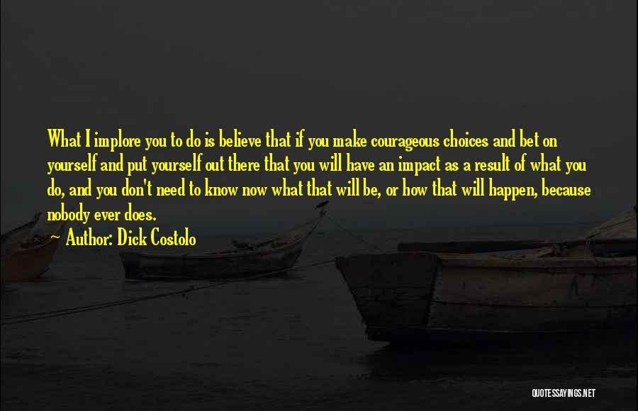 Dick Costolo Quotes 2161085