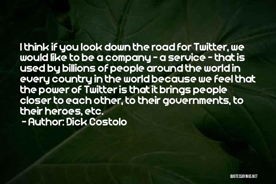 Dick Costolo Quotes 252084