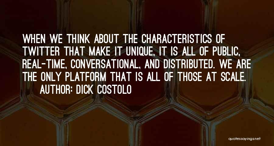 Dick Costolo Quotes 487784
