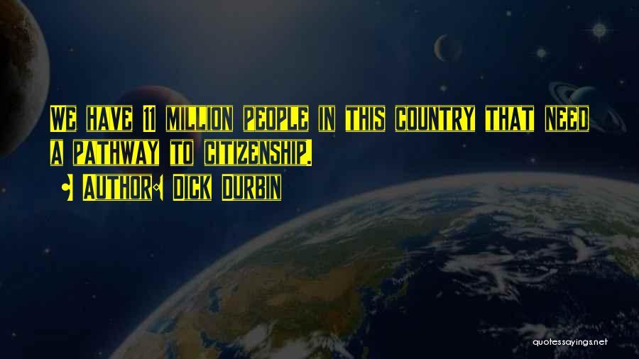 Dick Durbin Quotes 1041983