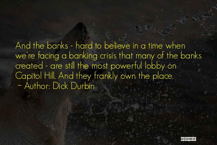 Dick Durbin Quotes 1185991
