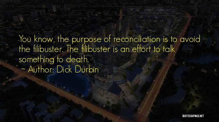 Dick Durbin Quotes 138809