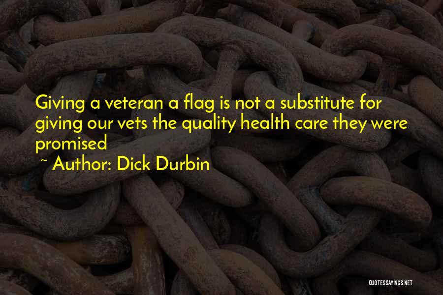 Dick Durbin Quotes 1498467
