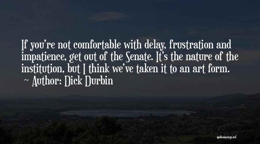 Dick Durbin Quotes 1547554