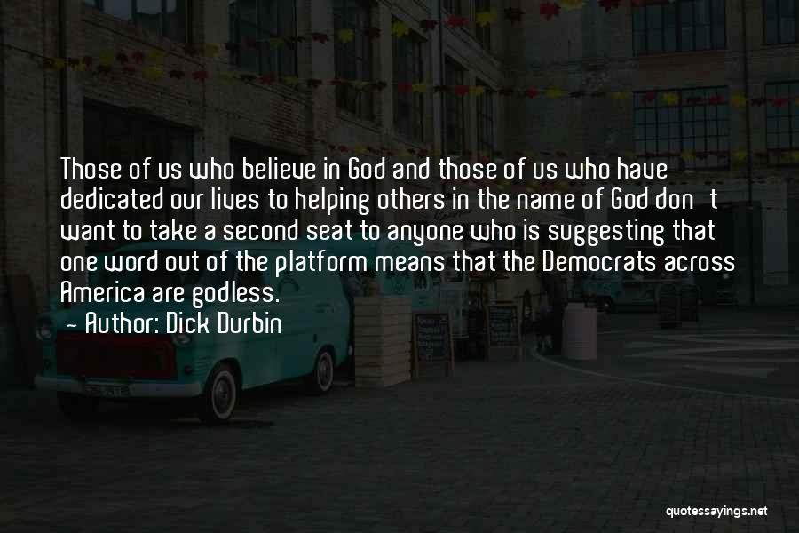 Dick Durbin Quotes 1572470