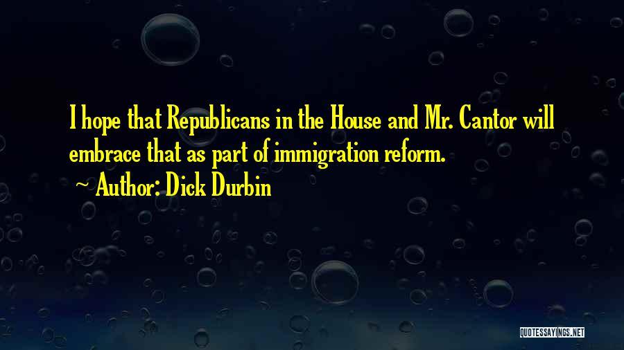 Dick Durbin Quotes 1796389