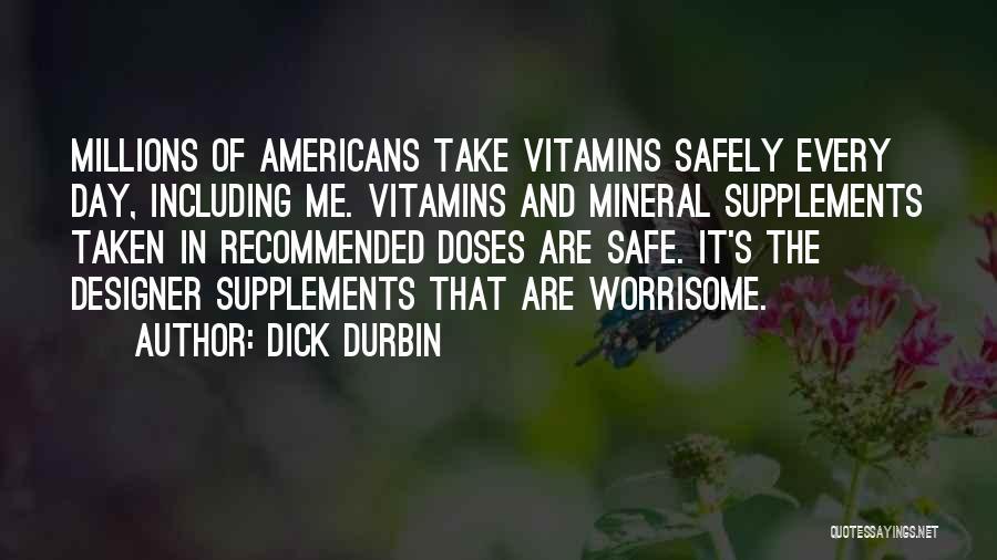 Dick Durbin Quotes 1848066