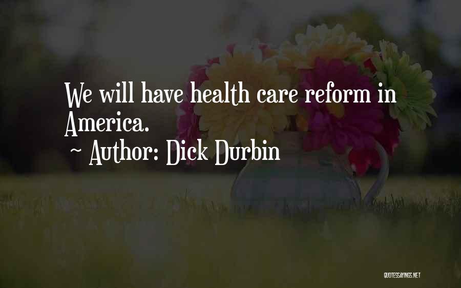 Dick Durbin Quotes 306980