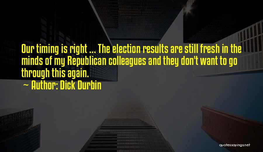 Dick Durbin Quotes 464677