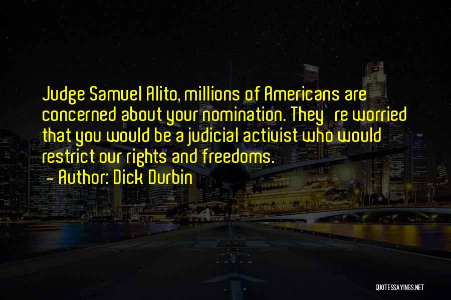 Dick Durbin Quotes 507167