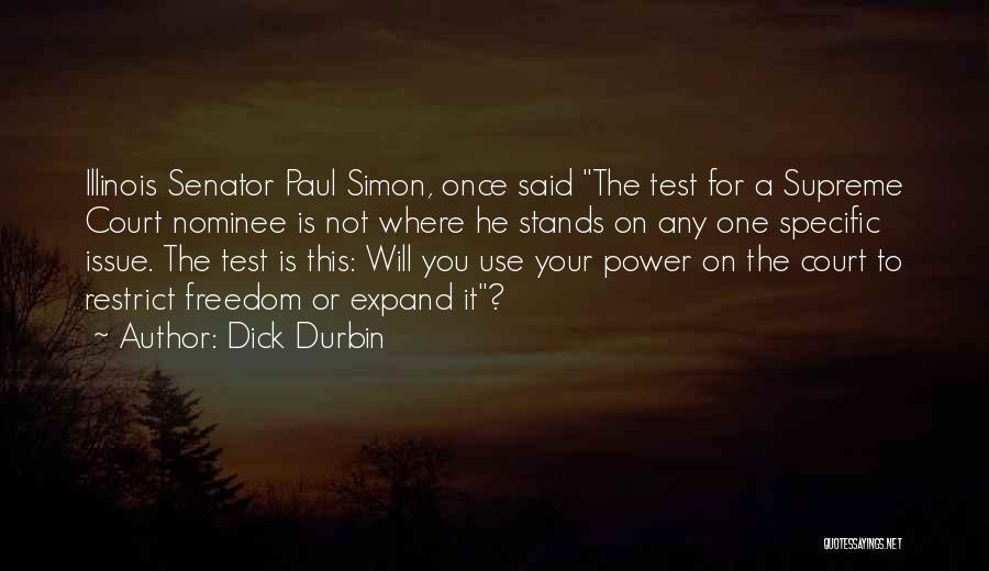 Dick Durbin Quotes 881676