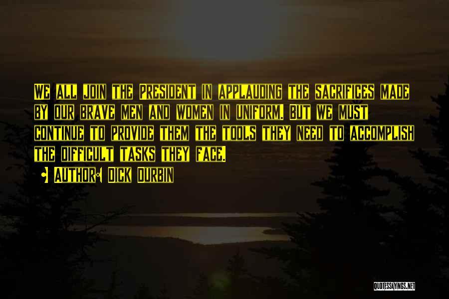 Dick Durbin Quotes 953899