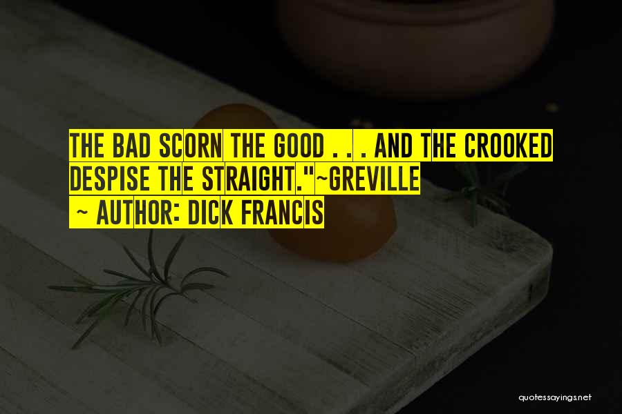 Dick Francis Quotes 1146518
