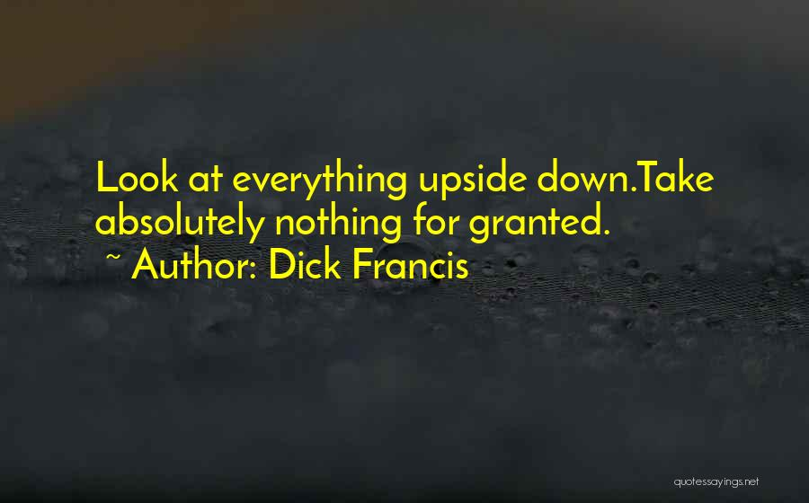 Dick Francis Quotes 1150836