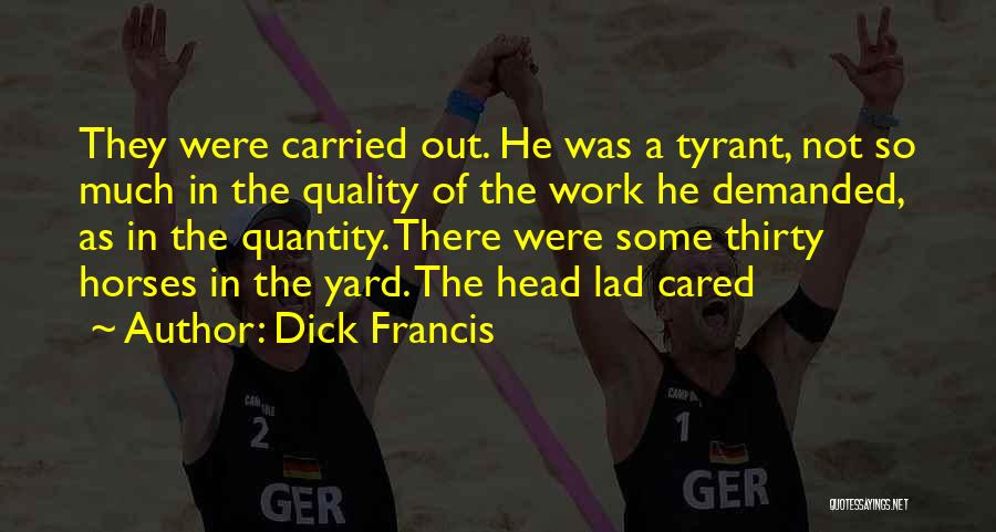 Dick Francis Quotes 1287826