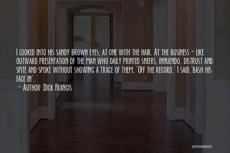 Dick Francis Quotes 1396599