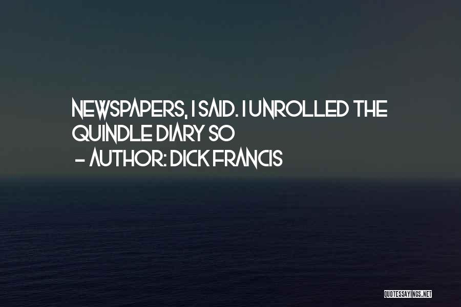 Dick Francis Quotes 1519301