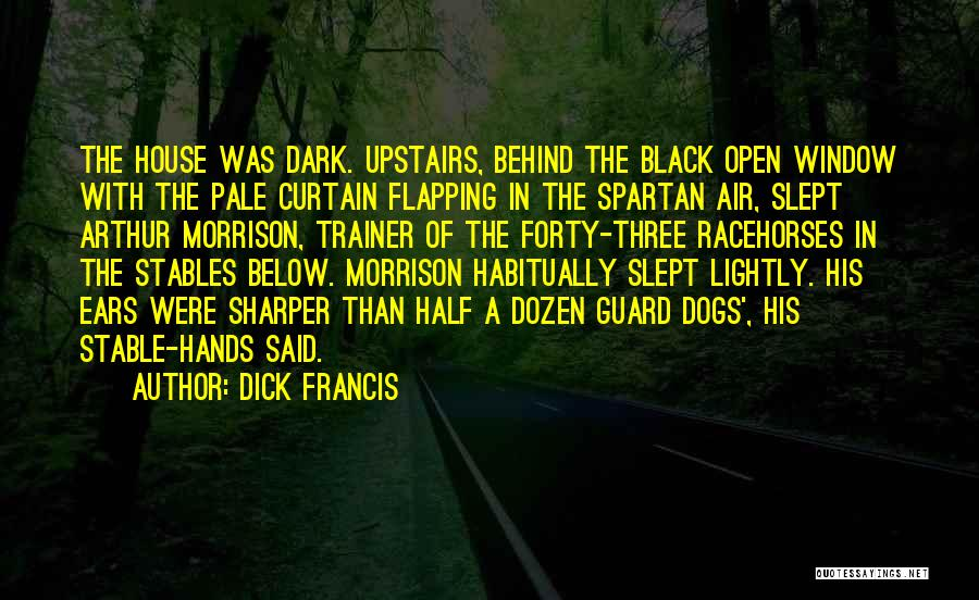 Dick Francis Quotes 2176186