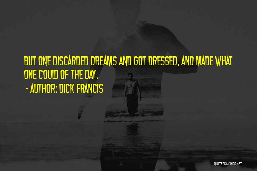 Dick Francis Quotes 2239018