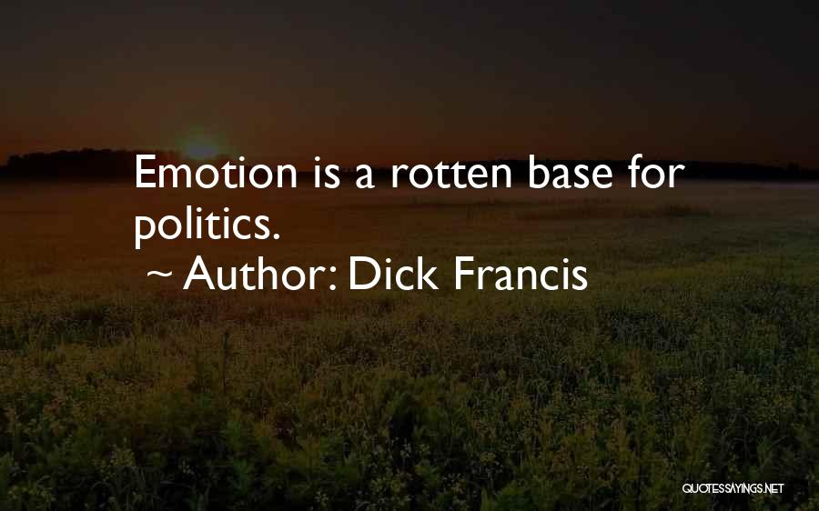 Dick Francis Quotes 431873
