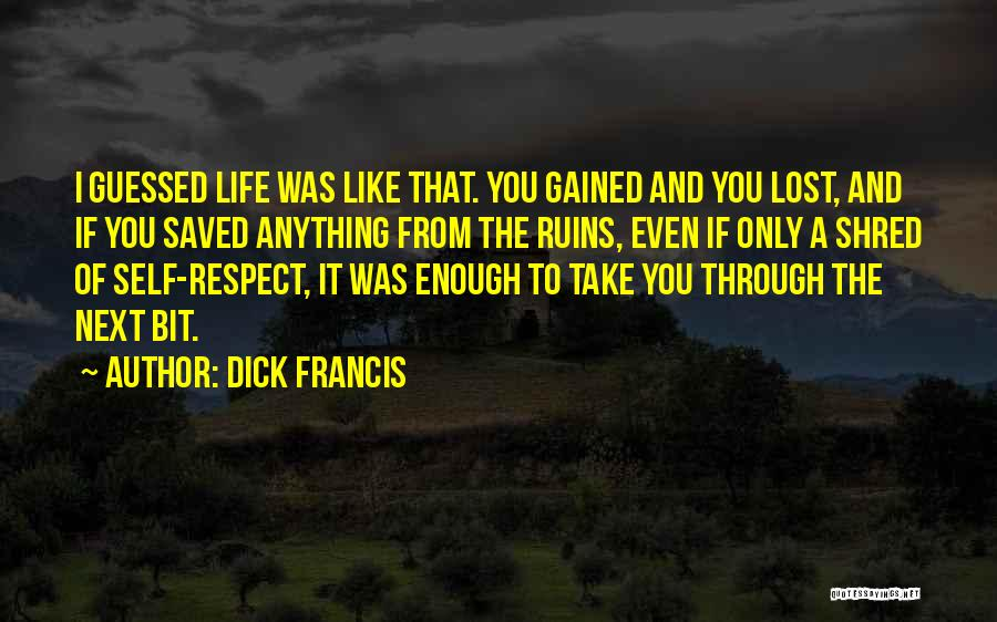 Dick Francis Quotes 501240