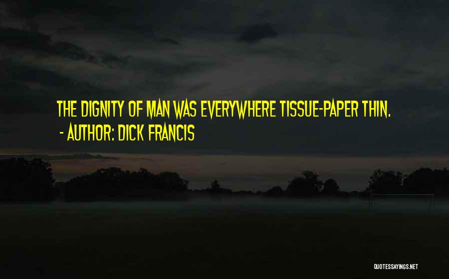 Dick Francis Quotes 525248