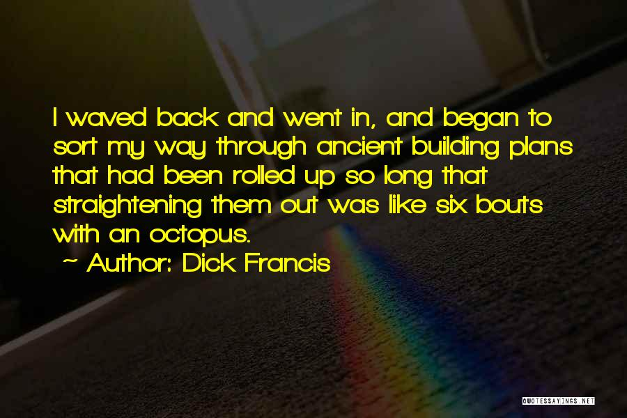 Dick Francis Quotes 617716