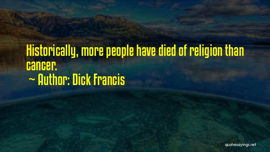 Dick Francis Quotes 698568