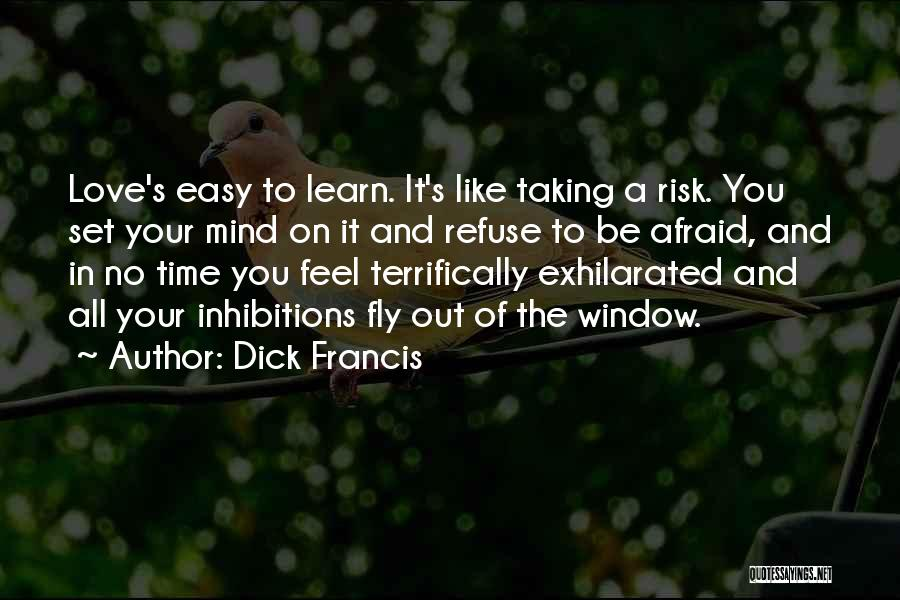 Dick Francis Quotes 833865