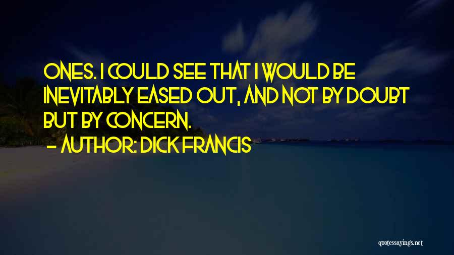 Dick Francis Quotes 879356