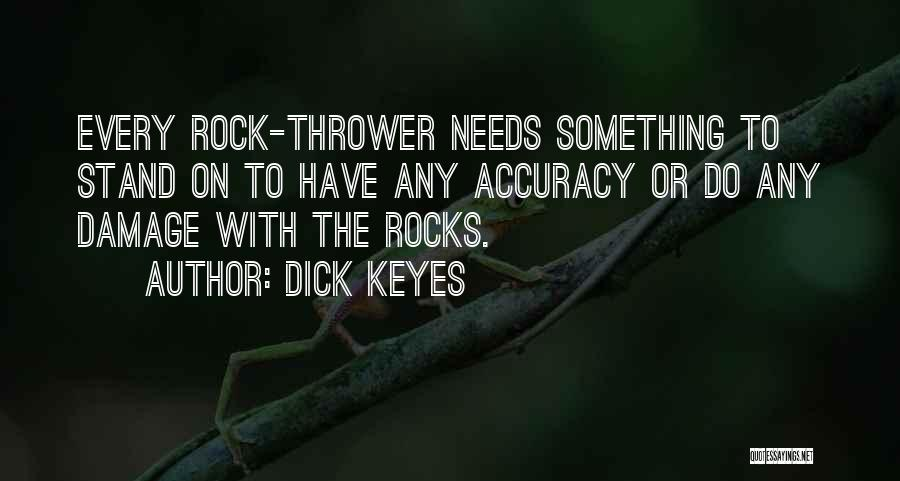 Dick Keyes Quotes 1842253