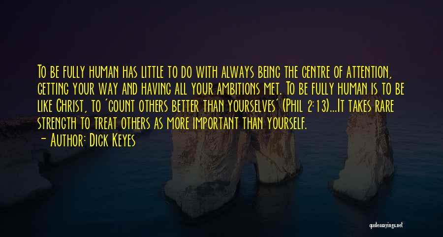 Dick Keyes Quotes 2047288