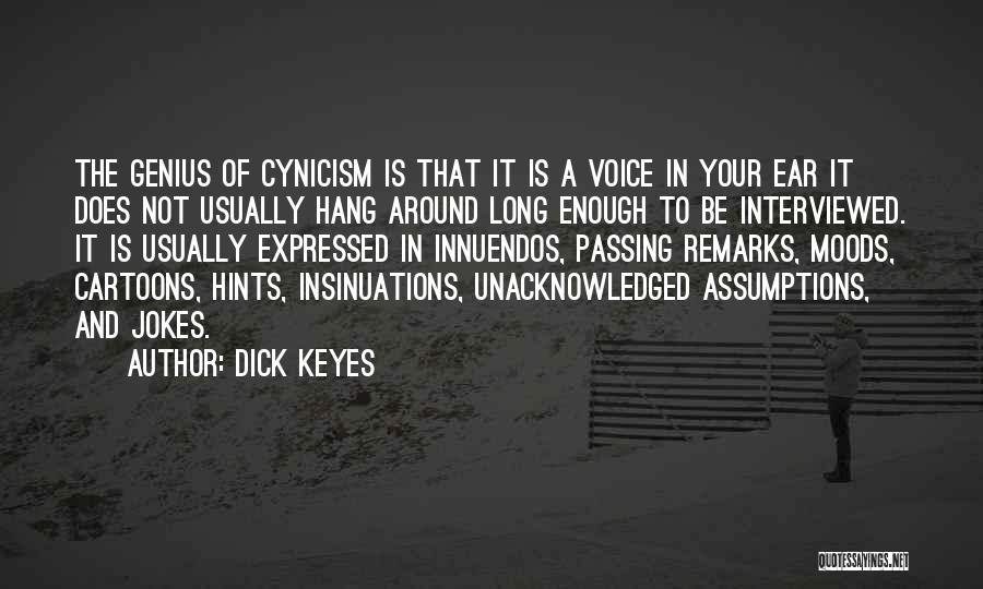 Dick Keyes Quotes 2121165