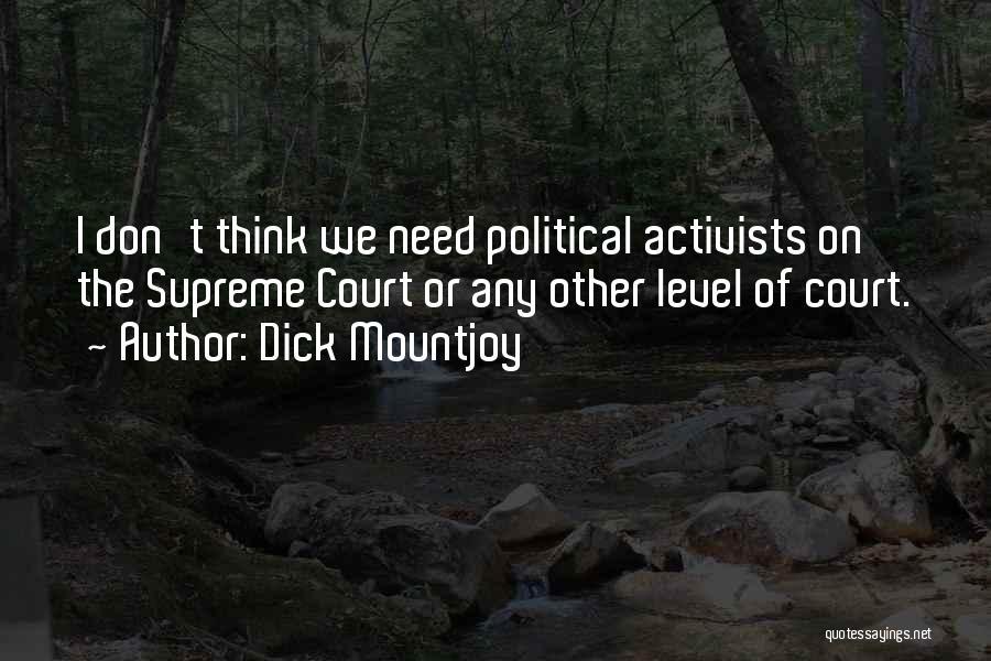 Dick Mountjoy Quotes 1948155