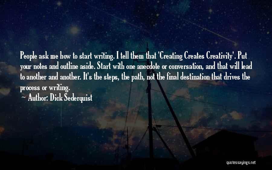 Dick Sederquist Quotes 2124051