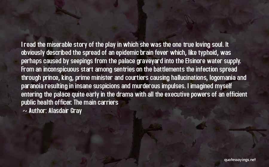 Did Hamlet Love Ophelia Quotes By Alasdair Gray
